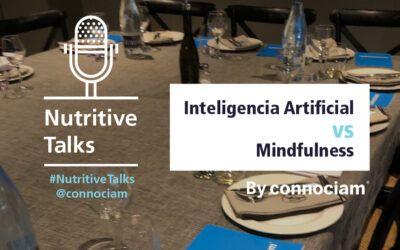 Nutritive Talks: Inteligencia Artificial vs. Mindfulness