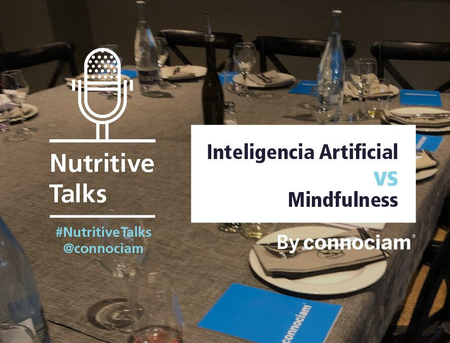 Nutritive Talks: Inteligencia Artificial vs. Mindfulness
